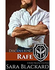 Discovering Rafe: A Sweet Romantic Suspense (Stryker Security Force Book 5)