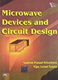 Microwave Devices and Circuit Design 9788120321953