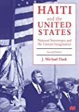 img - for Haiti and the United States: National Stereotypes and the Literary Imagination book / textbook / text book