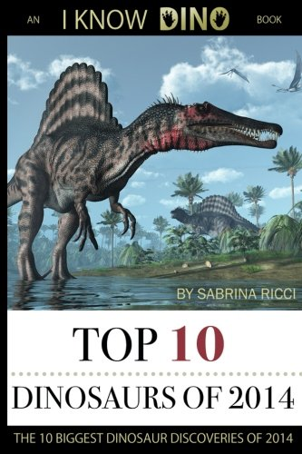 Top 10 Dinosaurs of 2014