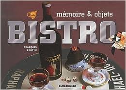 Bistro : Mémoire & objets