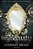 The Beauty (The Hunter Legends) (Volume 2)