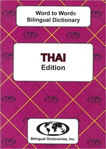 English-Thai & Thai-English Word-to-Word Bilingual Dictionary (suitable for exams)