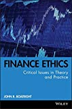 img - for Finance Ethics: Critical Issues in Theory and Practice book / textbook / text book