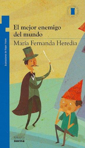 Download El mejor enemigo del mundo/The best enemy of the world (Coleccion Torre de Papel: Azul) (Spanish Edition) pdf