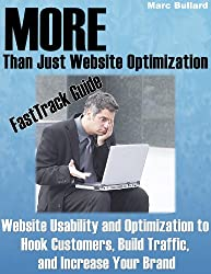 More Than Website Optimization: Website usability to Hook Customers, Build Traffic, and Increase Your Brand (English Edition)