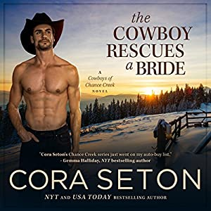 The Cowboy Rescues a Bride Hörbuch