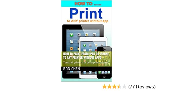 how to print from ipad or iphone to any printer without apps turns