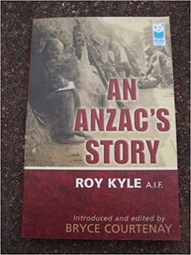 An Anzac's Story paperback / softback edition by F, Roy Kyle A. I. .and Bryce Courtenay (2003)