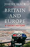 "Jeremy Black, ""Britain and Europe: A Short History"" (Hurst, 2019)"