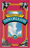 Marmac Guide to New Orleans, Cecilia Casrill Dartez, 1565544242