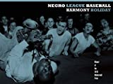 Negro League Baseball, Harmony Holiday, 1934200425