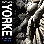 Pieces of Justice | Margaret Yorke
