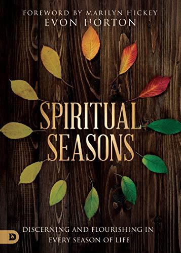 - Spiritual Seasons: Discerning and Flourishing in Every Season of Life