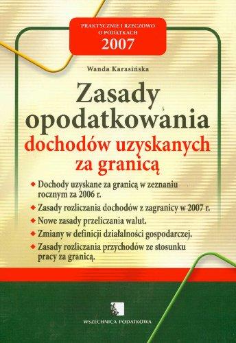 Zasady opodatkowania przychodow uzyskanych za granica Wanda Karasinska