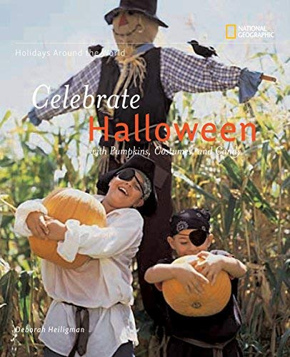 ([Celebrate Halloween: With Pumpkins, Costumes, and Candy (Holidays Around the World) (Holidays Around the World (Hardcover))] [Author: Deborah Heiligman] [September,)