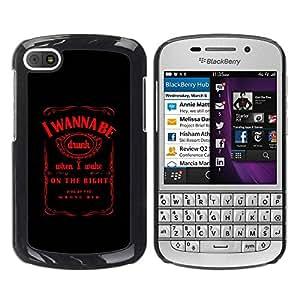 Paccase / SLIM PC / Aliminium Casa Carcasa Funda Case Cover para - I Wanna Be Drunk Funny Message Whiskey - BlackBerry Q10