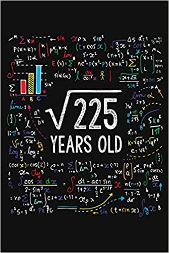 Square Root Of 225 Years Old Fifteen 15th Birthday Gifts Blank Lined Notebook 15 Yrs Bday Present For Kids Turning 15 Born In 2004 Anniversary Diary B Day Boy Girl Son Daughter Square root is defined as what number times itself equals the given number. since 15*15 = 225, the square root of 225 is 15. square root of 225 years old fifteen