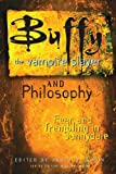 """""""Buffy the Vampire Slayer and Philosophy - Fear and Trembling in Sunnydale"""" av William Irwin"""