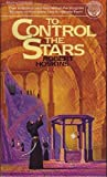 To Control the Stars, Robert Hoskins, 0345252535
