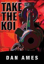 Take The Koi (A Short Short) (English Edition)