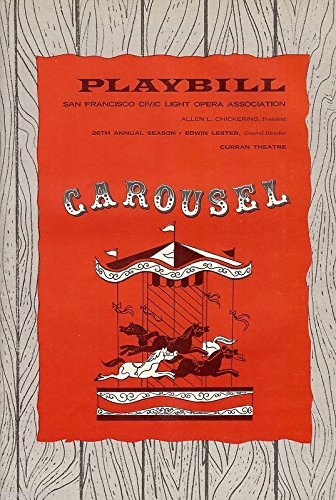 """Rodgers & Hammerstein""""CAROUSEL"""" John Raitt/Jan Clayton 1963 San Francisco Playbill"""