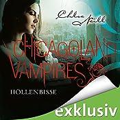 Höllenbisse (Chicagoland Vampires 11) | Chloe Neill