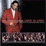Love Fellowship Tabernacle Church Choir: Love Is