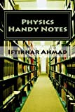 Physics Handy Notes, Iftikhar Ahmad, 1493562347