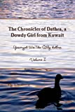 Front cover for the book The Chronicles Of Dathra, A Dowdy Girl From Kuwait by Danderma