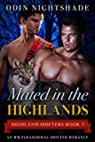 Mated in the Highlands: An MM Paranormal Shifter Romance (Highland Shifters Book 2)