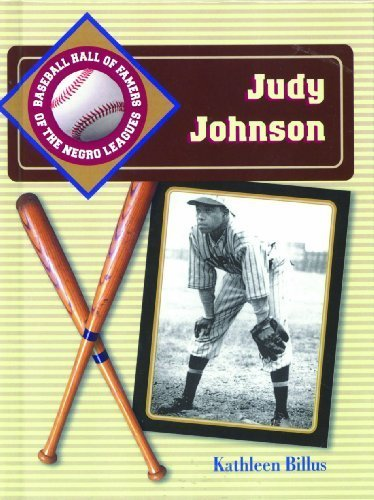 Judy Johnson (Baseball Hall of Famers of the Negro Leagues) by Kathleen Billus (2002-01-01)