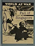 Fall of Singapore, R. Conrad Stein, 0516047965