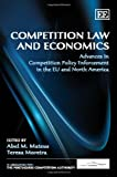 Competition Law and Economics, Abel Moreira Mateus and Teresa Coelho Moreira, 1848449992