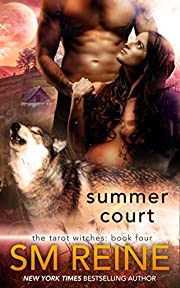 Summer Court: A Paranormal Romance (The Tarot Witches Book 4)