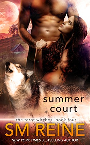 Summer Court: A Paranormal Romance (The Tarot Witches Book 4) (Firefighter Globe)