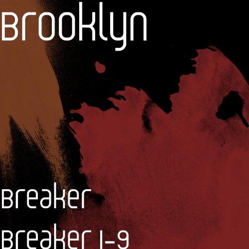 Breaker Breaker 1-9 [Explicit] ()