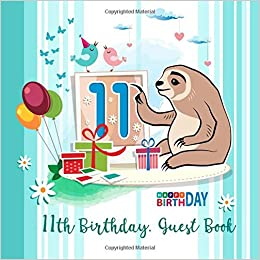 11th Birthday Guest Book Happy For 11 Year Olds Aniversary Celebrating Party Message Log Family And Friend Funny Kids