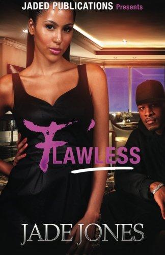 Search : Flawless: A Street Love Tale