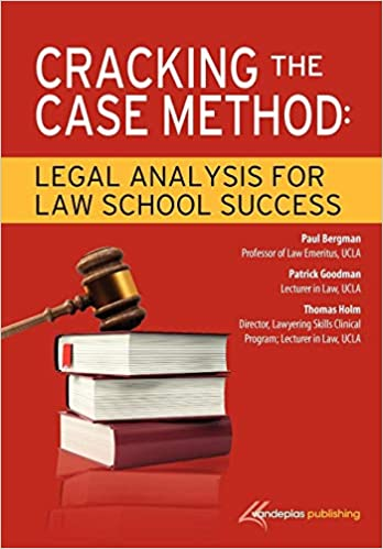Cracking the Case Method: Legal Analysis for Law School