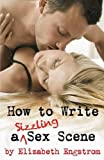 img - for How to Write a Sizzling Sex Scene book / textbook / text book