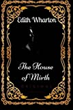 img - for The House of Mirth: By Edith Wharton : Illustrated book / textbook / text book