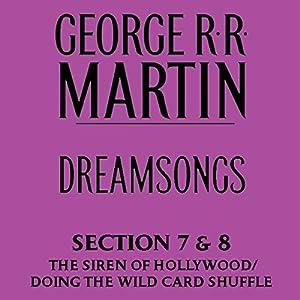 Dreamsongs, Sections 7 & 8 Audiobook