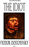 The Idiot - Classic Illustrated Edition