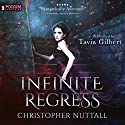 Infinite Regress: Schooled in Magic, Book 9 Audiobook by Christopher G. Nuttall Narrated by Tavia Gilbert