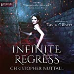 Infinite Regress: Schooled in Magic, Book 9 | Christopher G. Nuttall