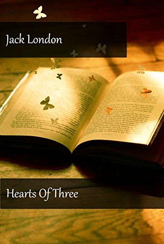 Jack London - Hearts Of Three (Illustrated)