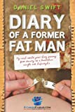 Diary of a Former Fatman, Daniel Swift, 1453732470