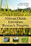 Nitrous Oxide Emissions Research Progress, Adam I. Sheldon and Edward P. Barnhart, 160692267X