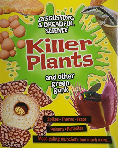 Killer Plants and Other Green Gunk (Disgusting & Dreadful Science) by Crabtree Pub Co (Image #3)